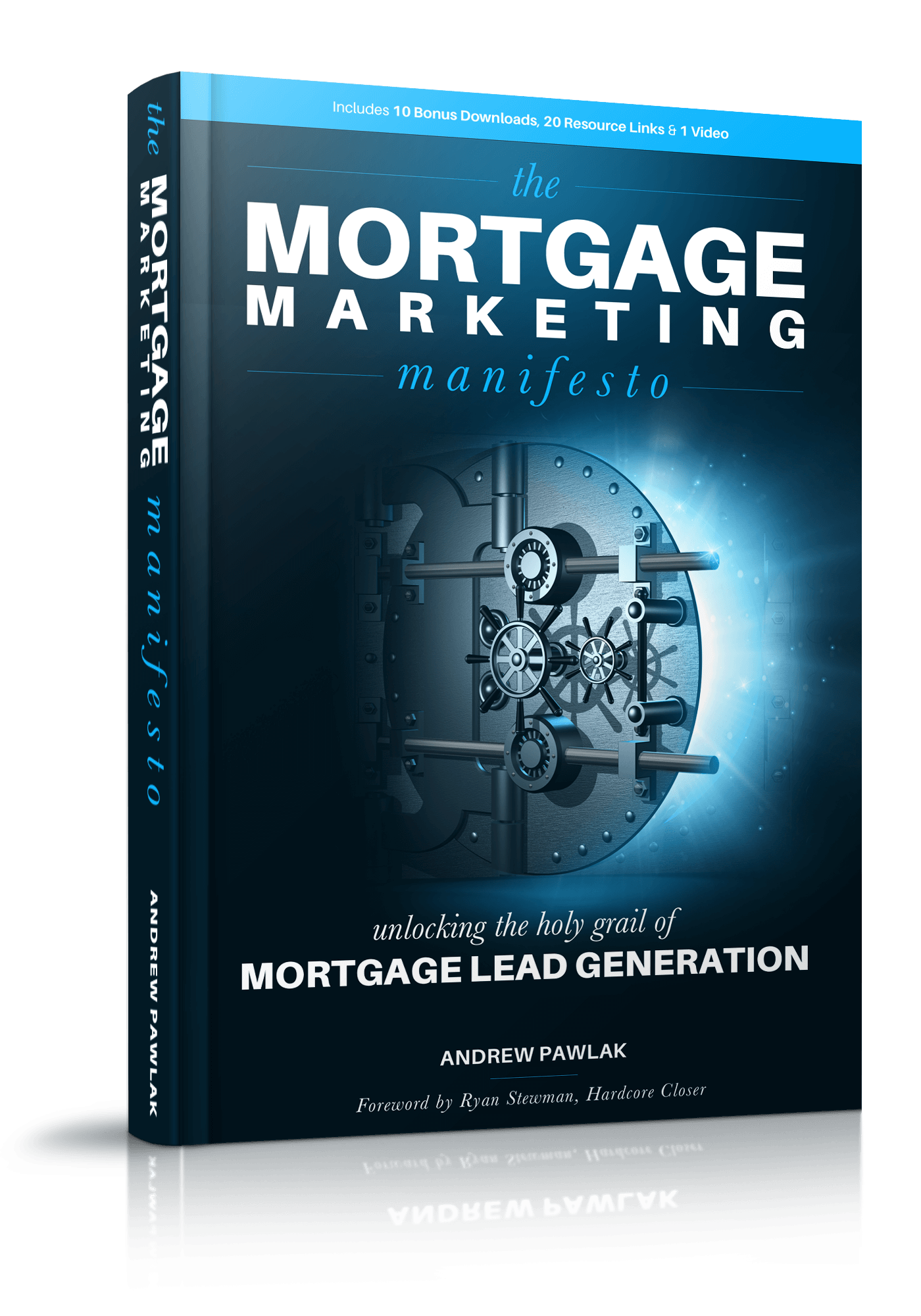 The Mortgage Marketing Manifesto Book