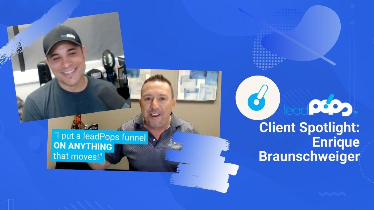 Client Spotlight: Enrique Braunschweiger